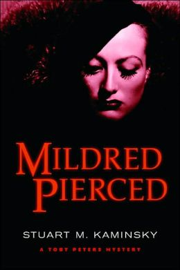 Mildred Pierced (Toby Peters Series #23)
