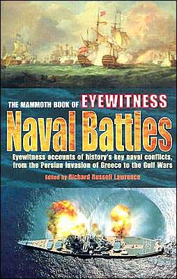 The Mammoth Book of Eyewitness Naval Battles