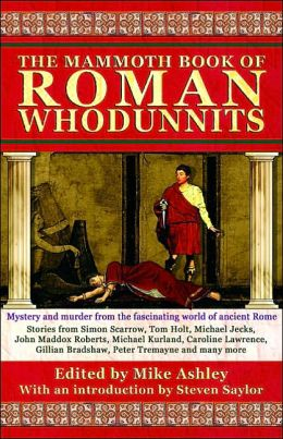 The Mammoth Book of Ancient Roman Whodunnits