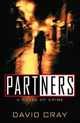 Partners: A Novel of Crime