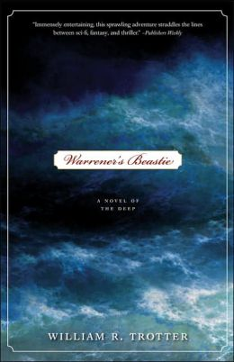 Warrener's Beastie: A Novel of the Deep