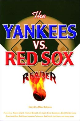 The Yankees vs. Red Sox: Reader