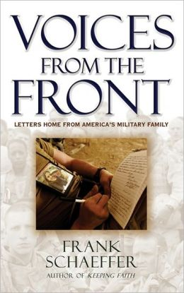 Voices from the Front: Letters Home from America's Military Family