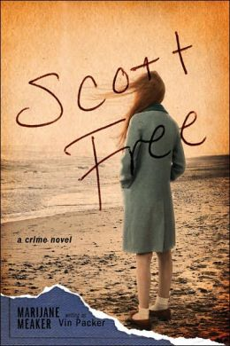 Scott Free: A Crime Novel