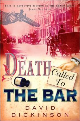 Death Called to the Bar (Lord Francisco Powerscourt Murder Mystery Series)