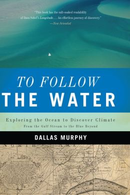 To Follow the Water: Exploring the Ocean to Discover Climate