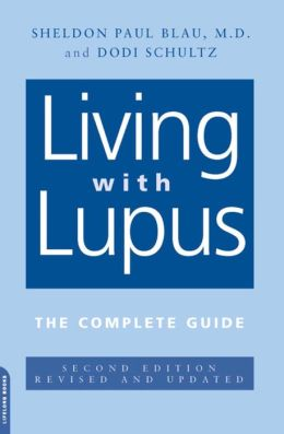Living With Lupus: The Complete Guide, 2nd Edition