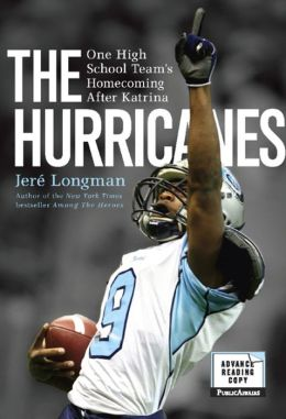 The Hurricanes: One High School Team's Homecoming After Katrina