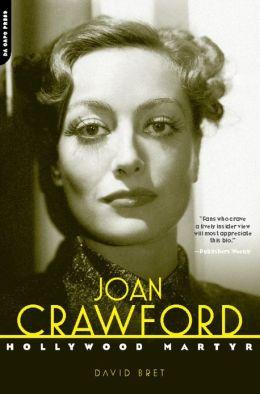 Joan Crawford: Hollywood Martyr