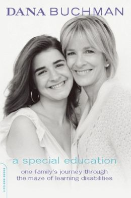 A Special Education: One Family's Journey Through the Maze of Learning Disabilities
