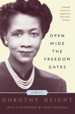 Open Wide The Freedom Gates: A Memoir