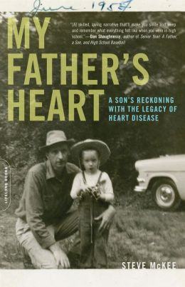 My Father's Heart: A Son's Reckoning with the Legacy of Heart Disease