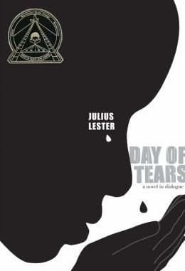 Day of Tears: A Novel in Dialogue