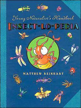 Young Naturalist's Handbook: Insect-Lo-Pedia - Book #3