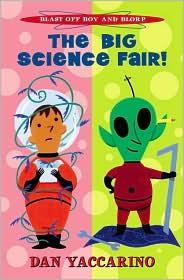 Big Science Fair (Blast Off Boy and Blorp Series)