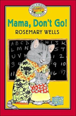 Yoko & Friends School Days: Mama, Don't Go! - Book #1