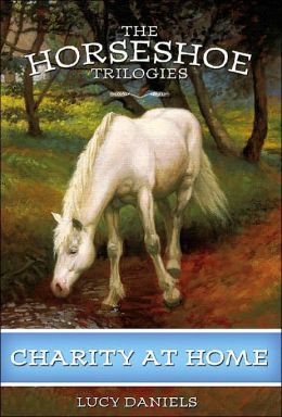Horseshoe Trilogies, The: Charity at Home - Book #6