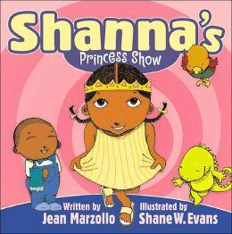 Shannas Princess Show
