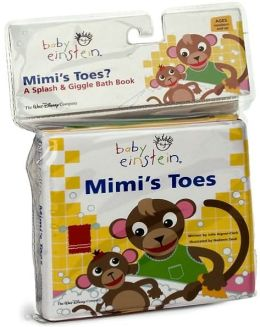 Baby Einstein: Mimi's Toes: A Splash and Giggle Bath Book