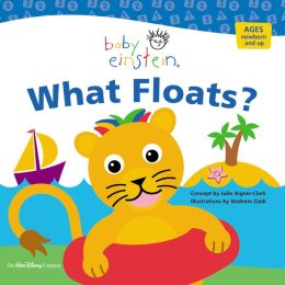 Baby Einstein: What Floats: Splash & Giggle Bath Book #4
