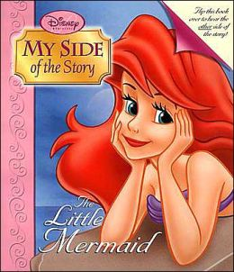 My Side of the Story: The Little Mermaid