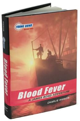 Blood Fever (Young Bond Series #2)