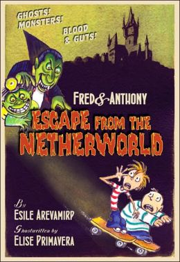 Fred and Anthony's Escape from the Netherworld