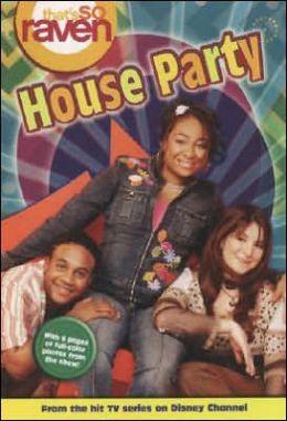 That's so Raven: House Party - #17: Junior Novel