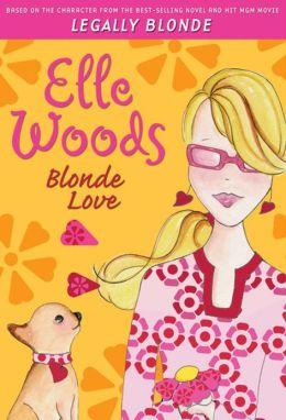 Elle Woods: Blonde Love
