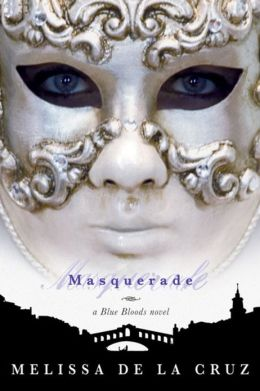 Masquerade (Blue Bloods Series #2)