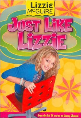 Just Like Lizzie (Lizzie McGuire Series)