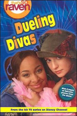 That's so Raven: Dueling Divas - Book #8