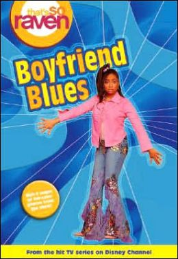 That's so Raven: Boyfriend Blues - Book #11: Junior Novel