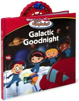 Disney's Little Einsteins: Galactic Goodnight