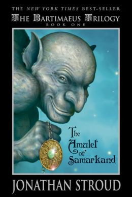 The Amulet of Samarkand (Bartimaeus Series #1)