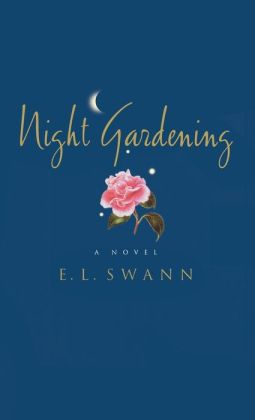 Night Gardening: A Novel