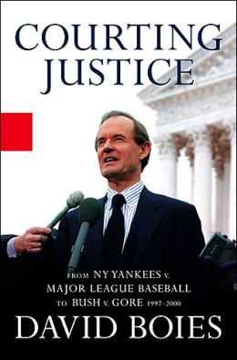 Courting Justice: From NY Yankees v. Major League Baseball to Bush v. Gore 1997-2000