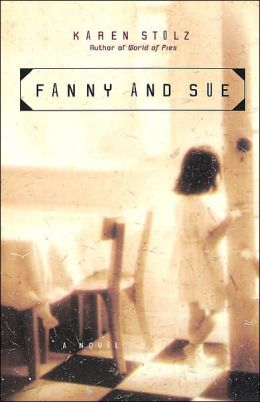 Fanny and Sue: A Novel