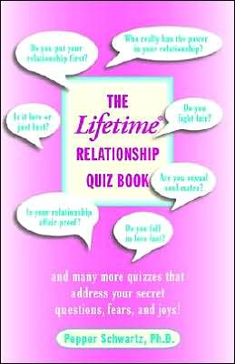 The Lifetime Love and Sex Quiz Book