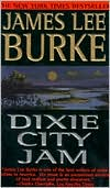 Dixie City Jam (Dave Robicheaux Series #7)