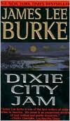 Dixie City Jam (Dave Robicheaux Series #7)