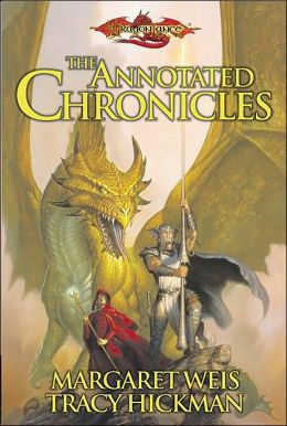 Dragonlance - The Annotated Chronicles: Dragons of Autumn Twilight/Dragons of Winter Night/Dragons of Spring Dawning