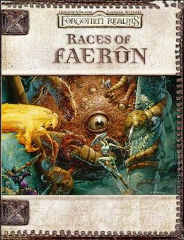 Forgotten Realms: Races of Faerun ( (Dungeons and Dragons d20 3.0 Fantasy Roleplaying Accessory)