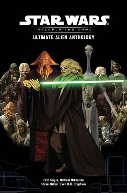 Star Wars the Roleplaying Game: Ultimate Alien Anthology