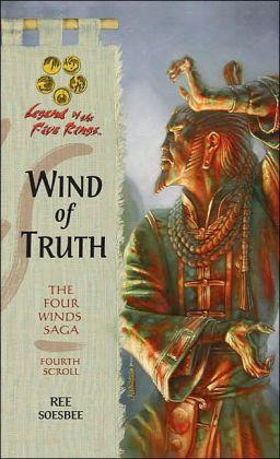 Wind of Truth (The Fourth Winds Saga: Fourth Scroll)