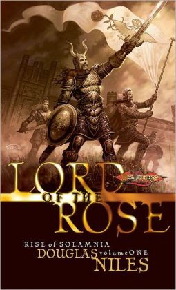 Dragonlance - Lord of the Rose (Rise of Solamnia #1)