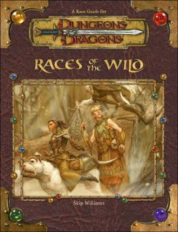 Races of the Wild (Dungeon and Dragons Series)