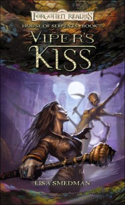 Forgotten Realms: Viper's Kiss (House of Serpents #2)
