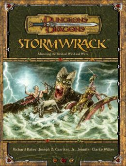 Stormwrack: Mastering the Perils of Wind and Wave (Dungeons and Dragons Roleplaying Game Series)