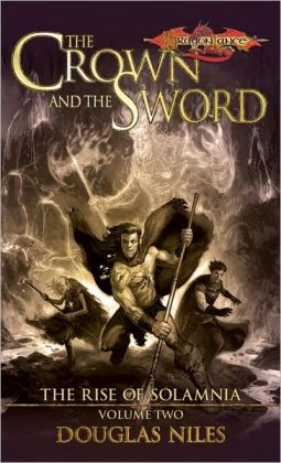 Dragonlance - The Crown and the Sword (Rise of Solamnia #2)